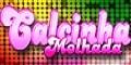 Parceria Calcinha Molhada